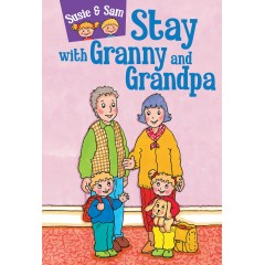 Susie & Sam Stay with Granny and Grandpa