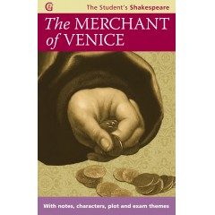 The Merchant of Venice: With notes, characters, plot and exam themes