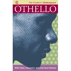 Othello: With notes, characters, plot and exam themes