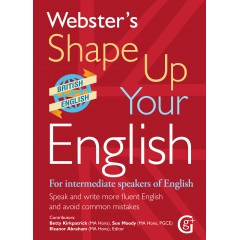 Shape Up Your English - Speak and write more fluent English and avoid common mistakes