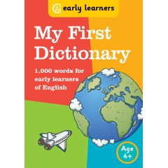 My First Dictionary (1000 words, age 5+) (series : Early Learners)